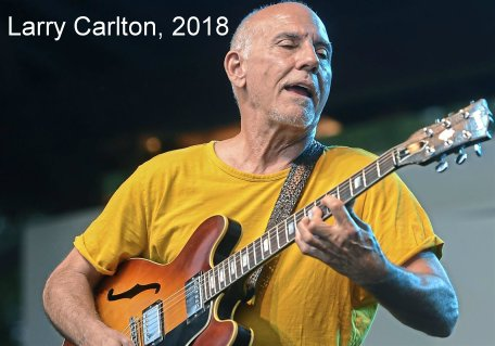Larry Carlton 2018